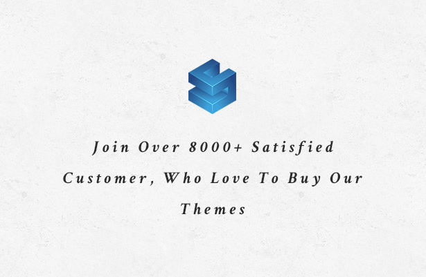 Join Over 8000+ Customer
